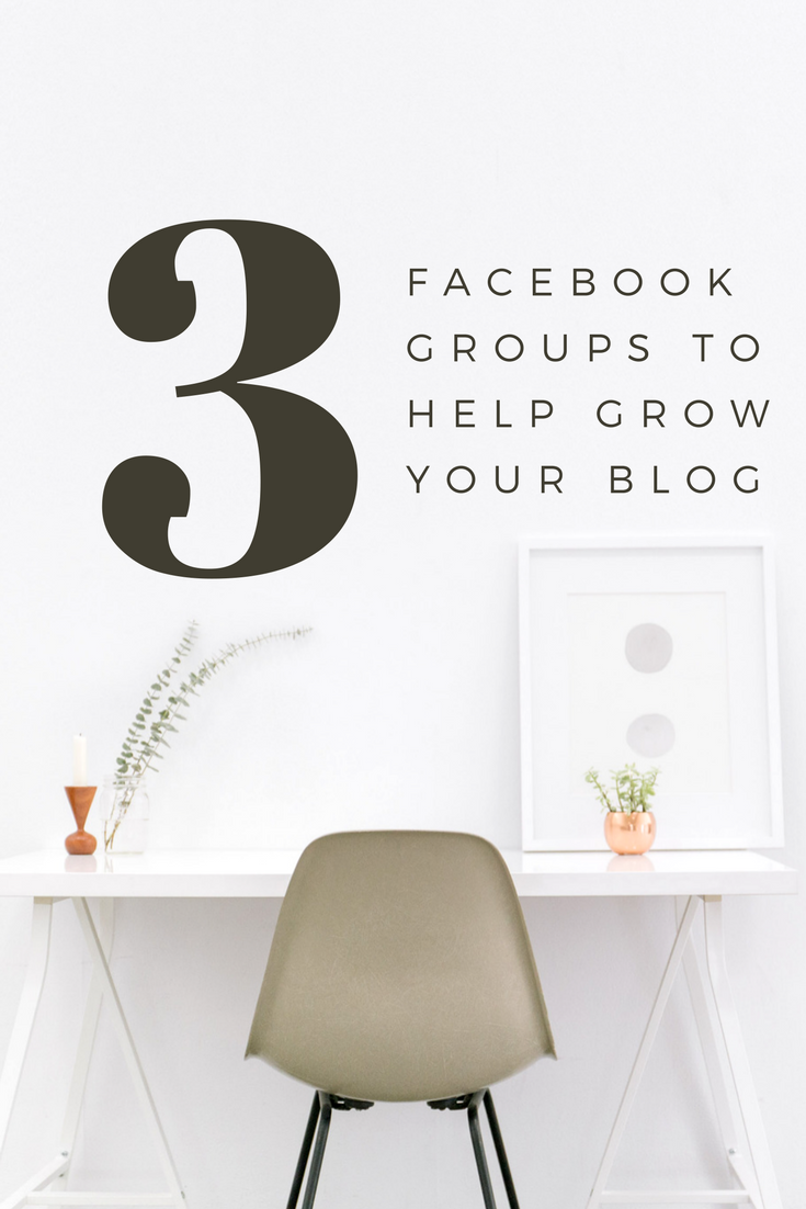 3 Facebook Groups to help grow your blog
